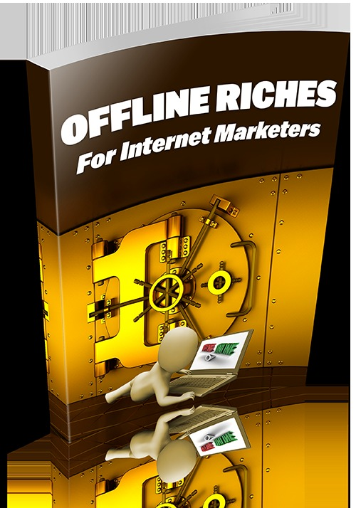Product picture Offline Riches For Internet Marketers